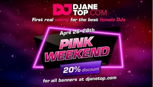 Image publishing: Pink Weekend on DjaneTop.com (April 26-28th)