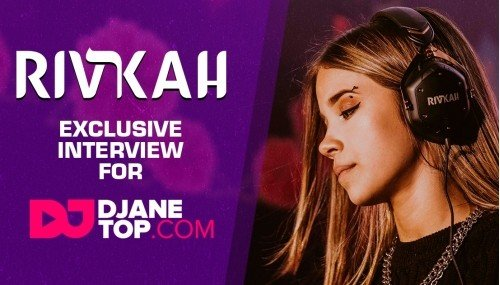 Image publishing: RIVKAH EXCLUSIVE INTERVIEW FOR DJANETOP.COM