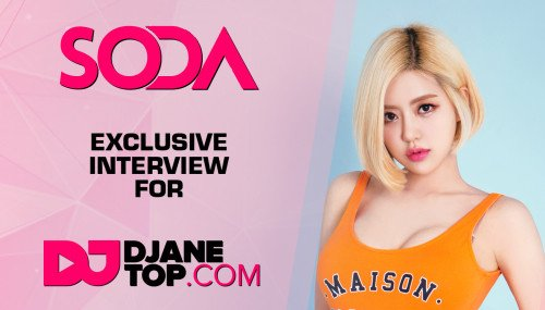 Image publishing: DJ SODA exclusive interview for DJANETOP.COM