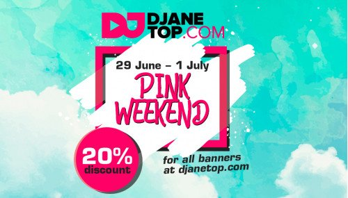 "Image publishing: ""PINK WEEKEND"" (29 June - 1 July) at DJANETOP.COM!"